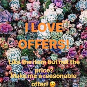 Other - I LOVE offers! Help me out! 😊